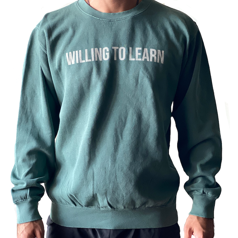 Willing to Learn Pigmented Crew Neck Long Sleeve Shirt