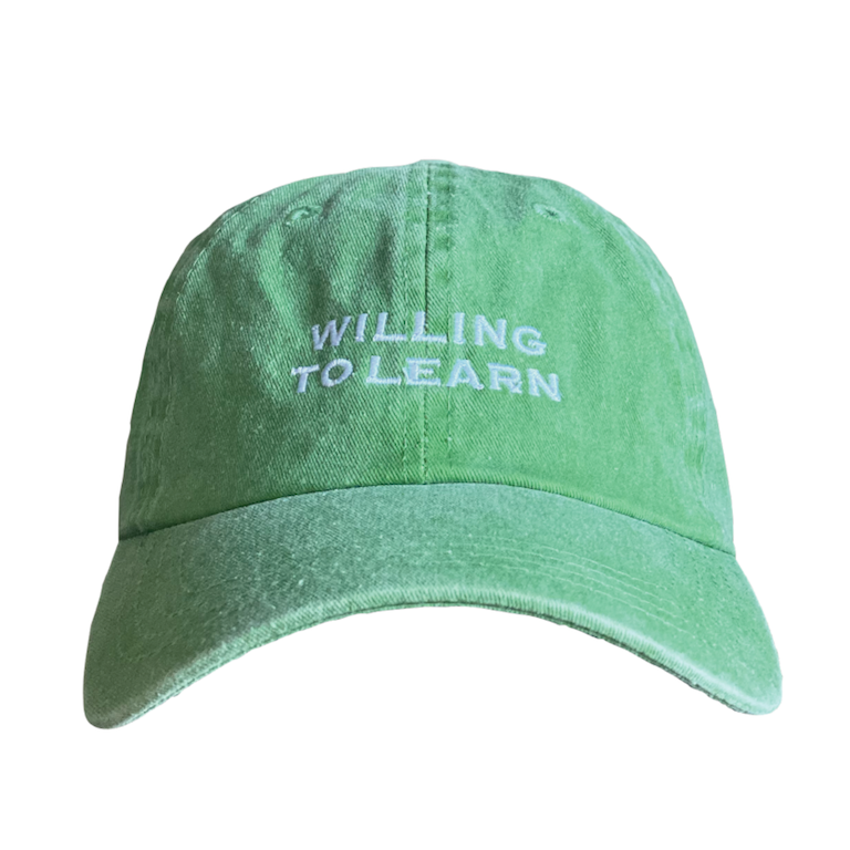 Willing to Learn Dad Hat